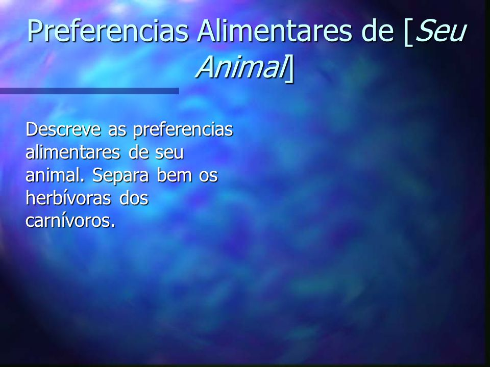 Preferencias Alimentares de [Seu Animal]
